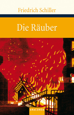 Die Räuber von Schiller,  Friedrich