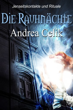 Die Rauhnächte von Celik,  Andrea