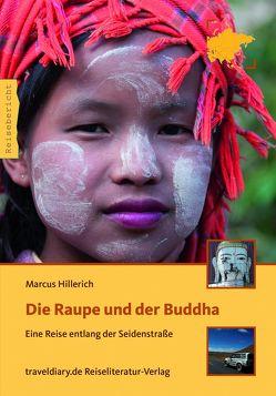 Die Raupe und der Buddha von Hillerich,  Marcus