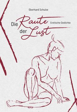 Die Raute der Lust von Schulze,  Eberhard
