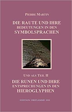 Die Raute und ihre Bedeutungen in den Symbolsprachen von Martin,  Pierre, Steiner,  M P