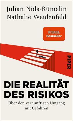 Die Realität des Risikos von Nida-Ruemelin,  Julian, Weidenfeld,  Nathalie