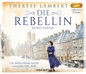 Die Rebellin von Lambert,  Thérèse, Puciata,  Christina