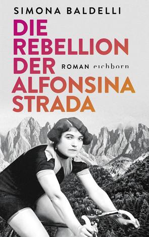 Die Rebellion der Alfonsina Strada von Baldelli,  Simona, Diemerling,  Karin