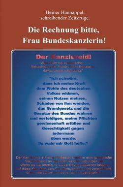 Die Rechnung bitte, Frau Bundeskanzlerin! von Hannappel,  Heiner