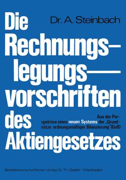 Die Rechnungslegungsvorschriften des Aktiengesetzes 1965 von Steinbach,  Adalbert