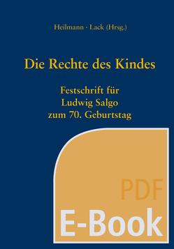 Die Rechte des Kindes (E-Book) von Heilmann,  Stefan, Lack,  Katrin
