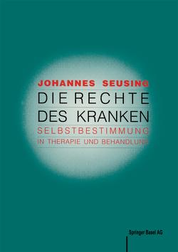 Die Rechte des Kranken von Seusing,  J.