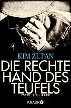 Die rechte Hand des Teufels von Bezzenberger,  Marie-Luise, Zupan,  Kim