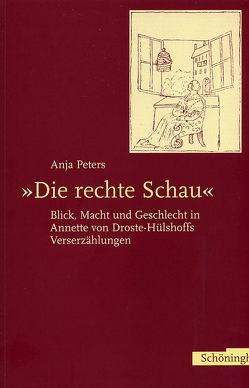 Die rechte Schau von Peters,  Anja