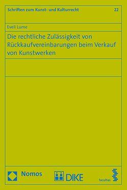 Die rechtliche Zulässigkeit von Rückkaufvereinbarungen beim Verkauf von Kunstwerken von Lume,  Eveli
