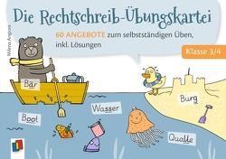 Die Rechtschreib-Übungskartei – Klasse 3/4 von Angioni,  Milena