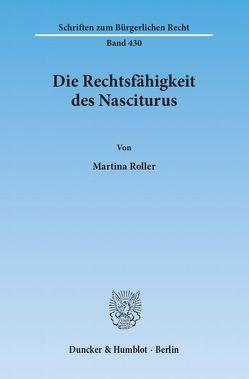 Die Rechtsfähigkeit des Nasciturus. von Roller,  Martina