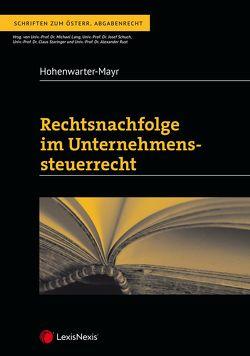 Rechtsnachfolge im Unternehmenssteuerrecht von Hohenwarter-Mayr,  Daniela