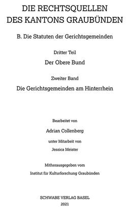Die Rechtsquellen der Gerichtsgemeinden am Hinterrhein von Collenberg,  Adrian