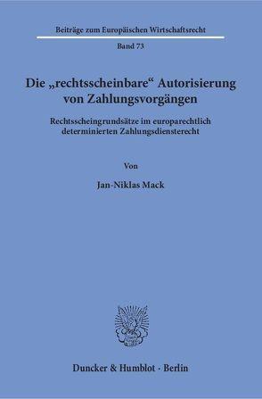 """Die """"rechtsscheinbare« Autorisierung von Zahlungsvorgängen. von Mack,  Jan-Niklas"""