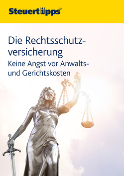Die Rechtsschutzversicherung