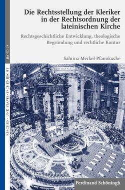 Die Rechtsstellung der Kleriker in der Rechtsordnung der lateinischen Kirche von Meckel-Pfannkuche,  Sabrina