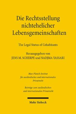 Die Rechtsstellung nichtehelicher Lebensgemeinschaften – The Legal Status of Cohabitants von Scherpe,  Jens M, Yassari,  Nadjma