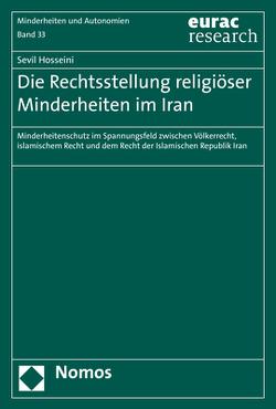 Die Rechtsstellung religiöser Minderheiten im Iran von Hosseini,  Sevil