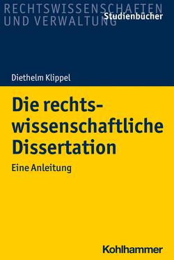 Die rechtswissenschaftliche Dissertation von Klippel,  Diethelm