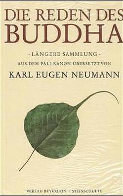 Die Reden des Buddha von Neumann,  K E, Schäfer