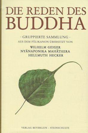 Die Reden des Buddha von Geiger, Hecker, Nyanaponika