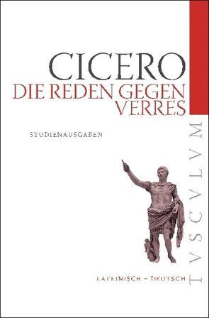 Die Reden gegen Verres von Cicero,  Marcus Tullius, Fuhrmann,  Manfred