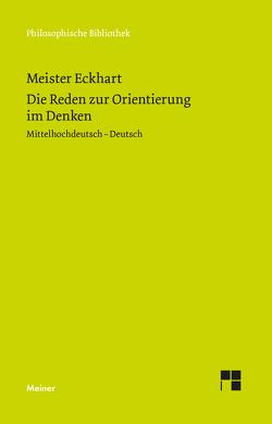 Die Reden zur Orientierung im Denken von Fischer,  Norbert, Meister Eckhart