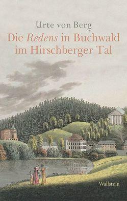 Die Redens in Buchwald im Hirschberger Tal von von Berg,  Urte