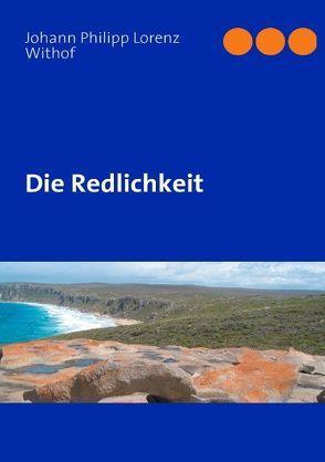 Die Redlichkeit von Blank,  Johannes Albrecht, Withof,  Johann Philipp Lorenz
