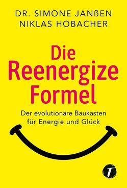 Die Reenergize-Formel von Hobacher,  Niklas, Janßen,  Dr. Simone