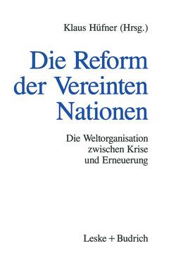 Die Reform der Vereinten Nationen von Hüfner,  Klaus
