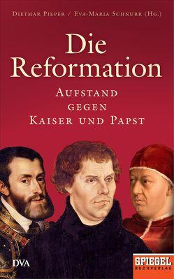 Die Reformation von Pieper,  Dietmar, Schnurr,  Eva-Maria