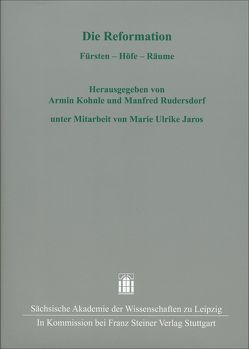 Die Reformation von Jaros,  Marie Ulrike, Kohnle,  Armin, Rudersdorf,  Manfred