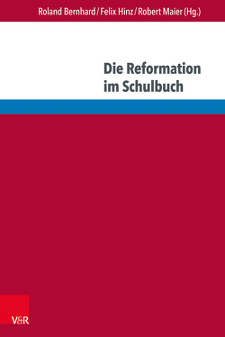 Luther und die Reformation in internationalen Geschichtskulturen von Albers,  Helene, Bernhard,  Roland, Buck,  Thomas Martin, Cajani,  Luigi, Cha,  Yongku, Claußen,  Susanne, Hasberg,  Wolfgang, Hinz,  Felix, Janus,  Richard, Maier,  Robert, Stimac,  Zrinka, Tode,  Sven, Watanabe,  Shinn, Wilschut,  Arie