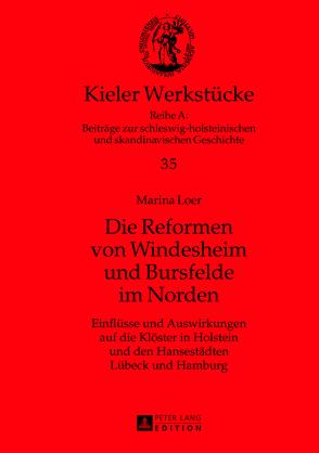 Die Reformen von Windesheim und Bursfelde im Norden von Loer,  Marina