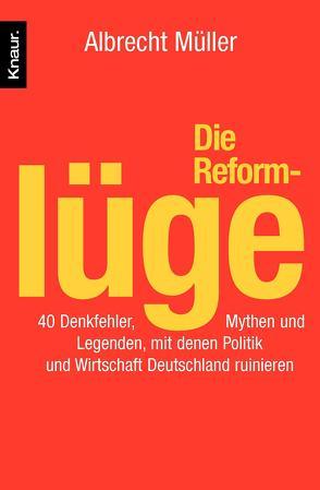 Die Reformlüge von Müller,  Albrecht