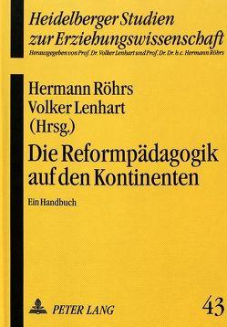 Die Reformpädagogik auf den Kontinenten von Lenhart,  Volker, Röhrs,  Hermann