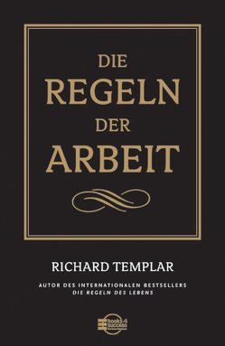 Die Regeln der Arbeit von Kleinau,  Tilmann, Templar,  Richard