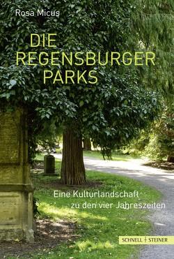 Die Regensburger Parks von Kulturgarten Regensburg e.V., Micus,  Rosa