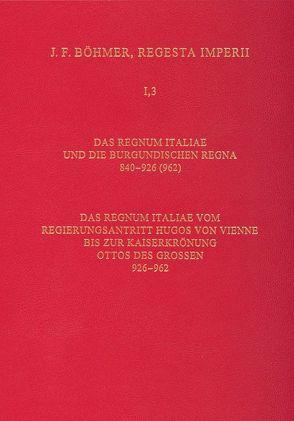 Die Regesten des Kaiserreichs unter den Karolingern 751-918 (987) / Die Regesten des Regnum Italiae und der burgundischen Regna / Das Regnum Italiae vom Regierungsantritt Hugos von Vienne bis zur Kaiserkrönung Ottos des Grossen (926-962) von Zielinski,  Herbert