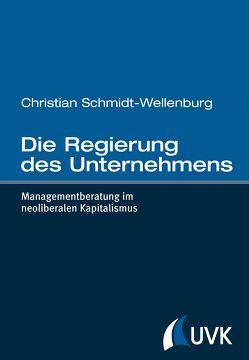 Die Regierung des Unternehmens von Schmidt-Wellenburg,  Christian