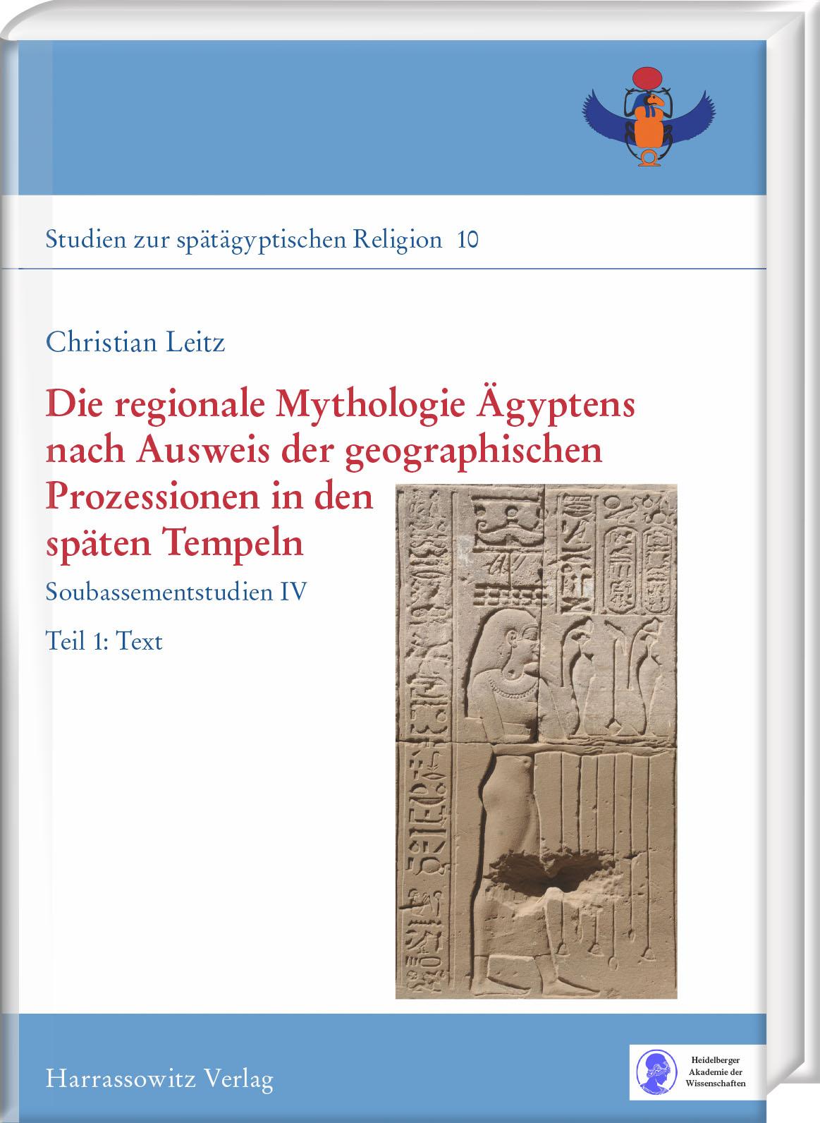 Die regionale Mythologie Ägyptens nach Ausweis der geographischen Pro