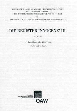 Die Register Innocenz` III. 11. Band von Bösel,  Richard, Fillitz,  Hermann, Hageneder,  Othmar, Sommerlechner,  Andrea