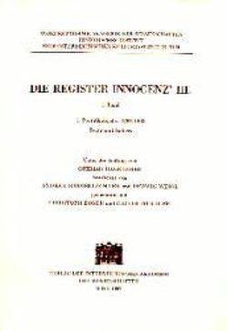 Die Register Innocenz III. / 7. Pontifikatsjahr 1204/1205 von Egger,  Christoph, Hageneder,  Othmar, Murauer,  Rainer, Sommerlechner,  Andrea, Weigl,  Herwig
