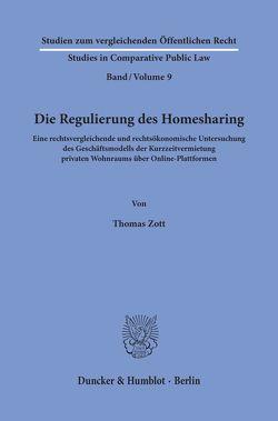 Die Regulierung des Homesharing. von Zott,  Thomas