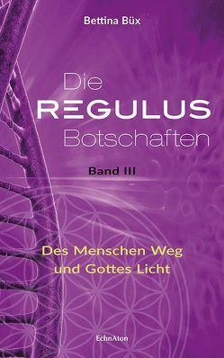 Die Regulus-Botschaften von Büx,  Bettina