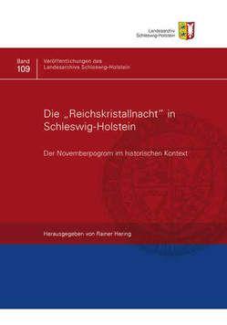 """Die """"Reichskristallnacht"""" in Schleswig-Holstein von Alberts,  Klaus, Goldberg,  Bettina, Hering,  Rainer, Liss-Walther,  Joachim, Paul,  Gerhard, Rothschild,  Walter, Schmidt-Elsaeßer,  Eberhard"""
