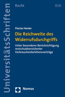 Die Reichweite des Widerrufsdurchgriffs von Henke,  Florian